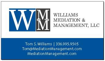 Tom Williams Williams certified mediator Mediation & Management Winston-Salem North Carolina Greensboro High Point